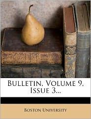 Bulletin, Volume 9, Issue 3...