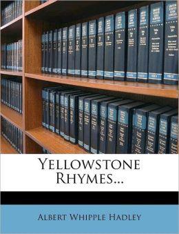 Yellowstone Rhymes...
