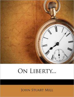On Liberty...