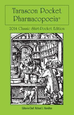 Tarascon Pocket Pharmacopeia 2014: Classic Shirt Pocket Edition
