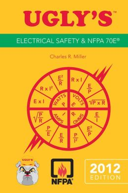 Ugly's Electrical Safety and NFPA 70E, 2012 Edition