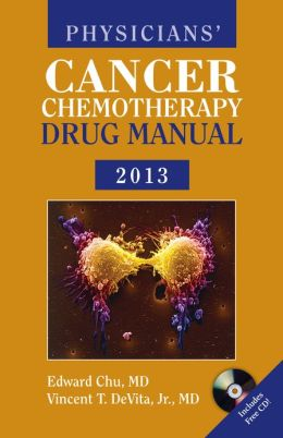 Physicians' Cancer Chemotherapy Drug Manual 2013