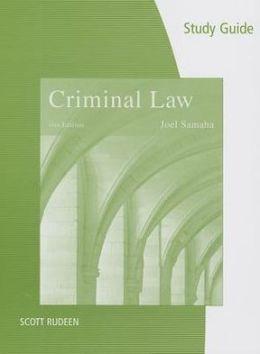Study Guide for Samaha's Criminal Law, 11th