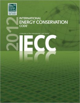 2012 International Energy Conservation Code (IECC)