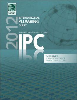 2012 International Plumbing Code (IPC)