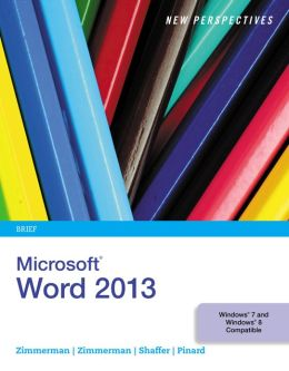 New Perspectives on Microsoft Word 2013, Brief