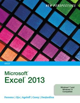 New Perspectives on Microsoft Excel 2013, Brief
