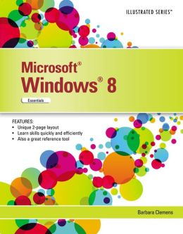 Microsoft Windows 8: Illustrated Essentials