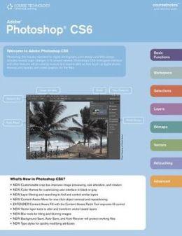 Adobe Photoshop CS6 CourseNotes