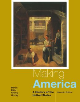 Making America: A History of the United States