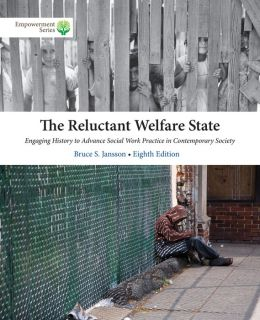 Brooks/Cole Empowerment Series: The Reluctant Welfare State (with CourseMate Printed Access Card)