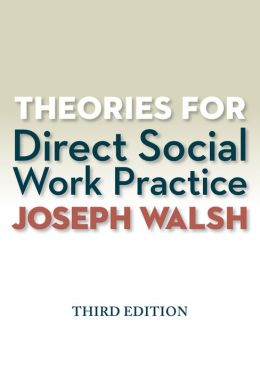 Theories for Direct Social Work Practice (with CourseMate Printed Access Card)
