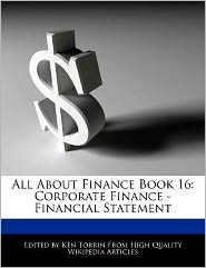 All About Finance Book 16: Corporate Finance - Financial Statement