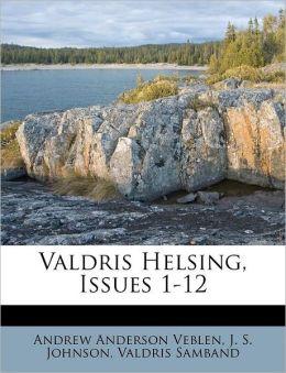 Valdris Helsing, Issues 1-12