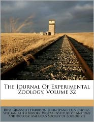The Journal Of Experimental Zoology, Volume 32
