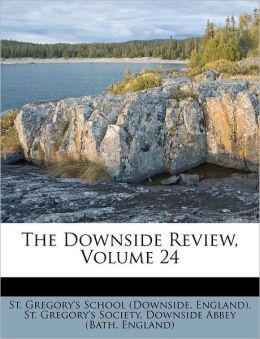 The Downside Review, Volume 24