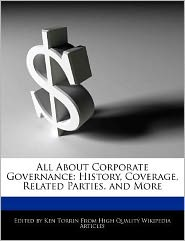 All About Corporate Governance: History, Coverage, Related Parties, and More