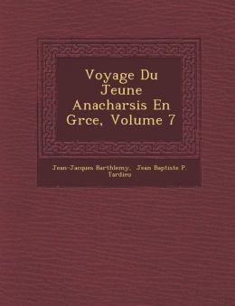Voyage Du Jeune Anacharsis En Gr ce, Volume 7