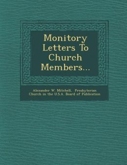 Monitory Letters To Church Members...