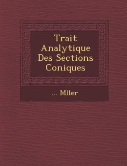 Trait Analytique Des Sections Coniques