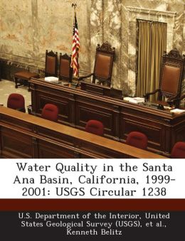 Water Quality in the Santa Ana Basin, California, 1999-2001: USGS Circular 1238
