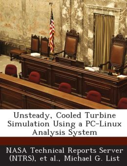 Unsteady, Cooled Turbine Simulation Using a PC-Linux Analysis System