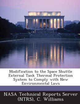 Modification to the Space Shuttle External Tank Thermal Protection System to Comply with New Environmental Laws