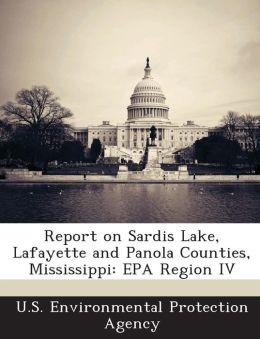 Report on Sardis Lake, Lafayette and Panola Counties, Mississippi: EPA Region IV