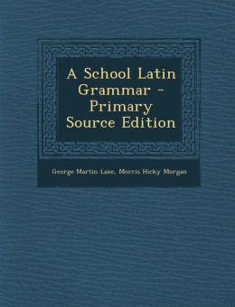 School Latin Grammar