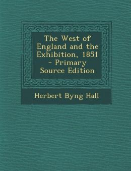 West of England and the Exhibition, 1851