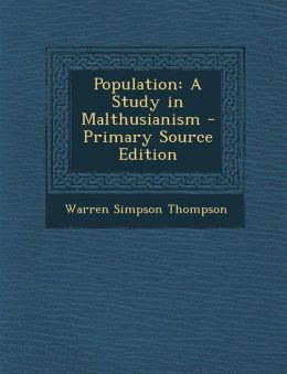 Population: A Study in Malthusianism - Primary Source Edition