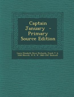 Captain January - Primary Source Edition