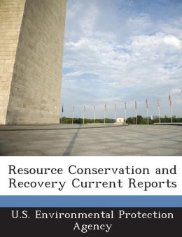 Resource Conservation and Recovery Current Reports