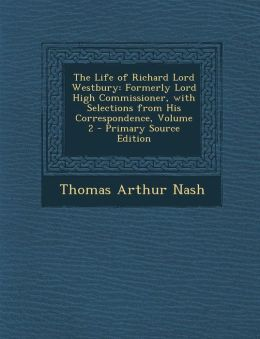 The Life of Richard Lord Westbury: Formerly Lord High Commissioner, with Selections from His Correspondence, Volume 2 - Primary Source Edition