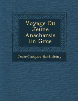 Voyage Du Jeune Anacharsis En Gr ce