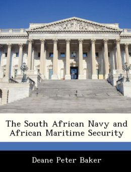 The South African Navy and African Maritime Security