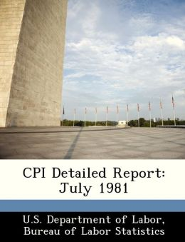 CPI Detailed Report: July 1981