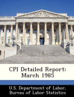 CPI Detailed Report: March 1985