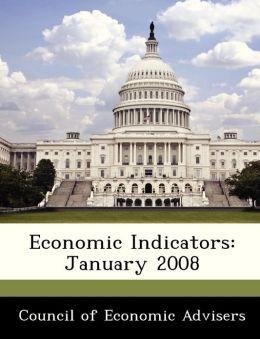 Economic Indicators: January 2008