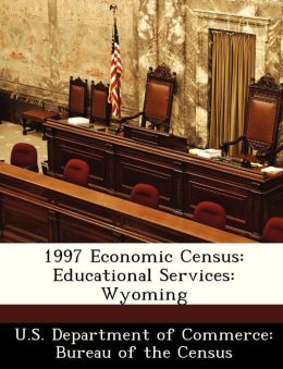1997 Economic Census: Educational Services: Wyoming