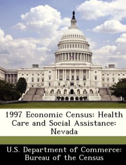 1997 Economic Census: Health Care and Social Assistance: Nevada
