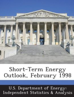 Short-Term Energy Outlook, February 1998
