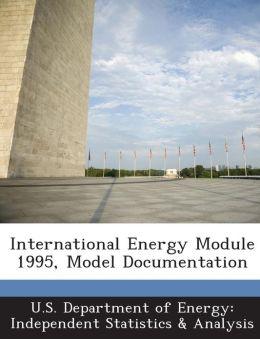 International Energy Module 1995, Model Documentation