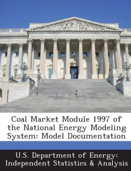 Coal Market Module 1997 of the National Energy Modeling System: Model Documentation