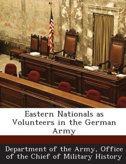 Eastern Nationals as Volunteers in the German Army