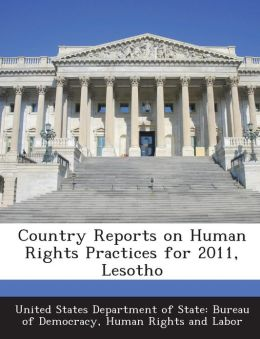 Country Reports on Human Rights Practices for 2011, Lesotho