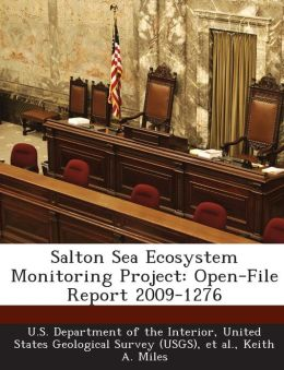 Salton Sea Ecosystem Monitoring Project: Open-File Report 2009-1276