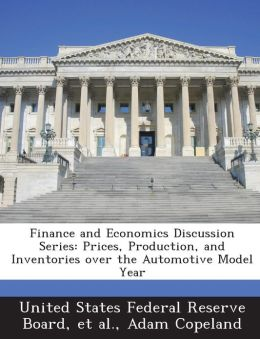 Finance and Economics Discussion Series: Prices, Production, and Inventories over the Automotive Model Year