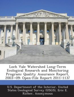 Loch Vale Watershed Long-Term Ecological Research and Monitoring Program: Quality Assurance Report, 2003-09: Open-File Report 2011-1137