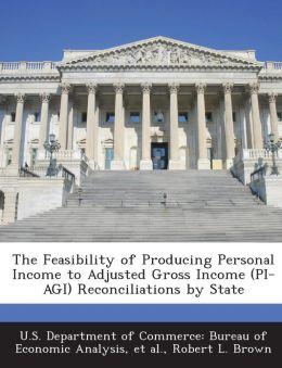 The Feasibility of Producing Personal Income to Adjusted Gross Income (PI-AGI) Reconciliations by State